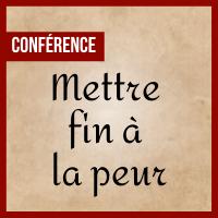 Conférence - Mettre fin à la peur, expression de la réalisation de l'éveil de Bouddha